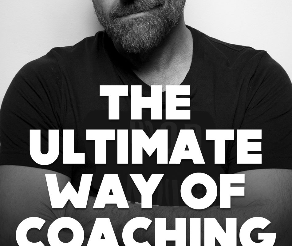 The Ultimate Way of Coaching.
