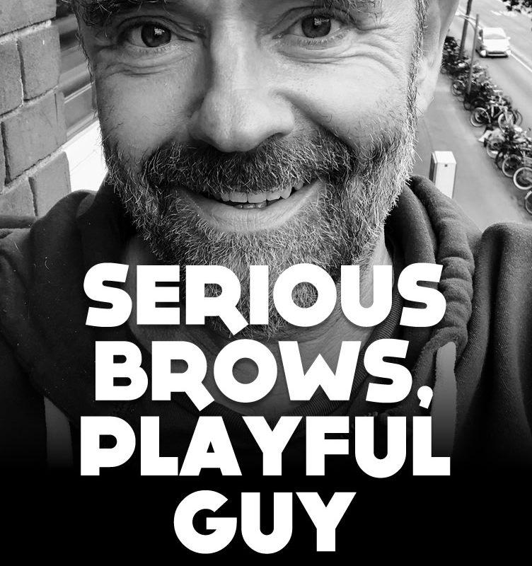 Serious brows, playful guy.